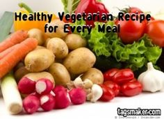 Healthy Vegetarian Recipe For Every Meal