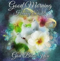Good Morning Happy Easter God Bless You Image Quote