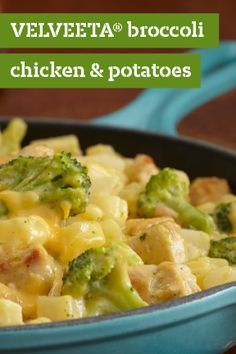 VELVEETA® Broccoli Chicken and Potatoes – Here's a great recipe that comes together in a skillet—complete with chicken, broccoli, chunky hash-browned potatoes, and cheese of course! Plus, it's ready in just 30 minutes.
