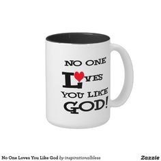 No One Loves You Like God Two Tone Coffee Mug