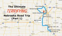 Here's The Ultimate Terrifying Nebraska Road Trip And It'll Haunt Your Dreams (Part 1)