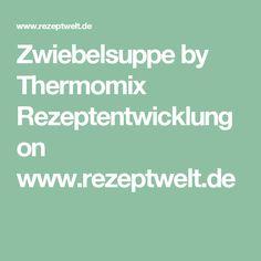 Zwiebelsuppe by Thermomix Rezeptentwicklung on www.rezeptwelt.de
