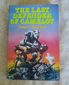 The Last Defender Of Camelot Roger Zelazny Vintage Sci-Fi 1980 HCDJ BCE