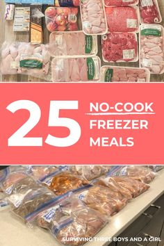 25 no-cook freezer meals? Is this a joke? Too good to be true? No, this is exactly what happens when I run out of meat in my freezer and buy $250 (CAN) worth of protein in bulk.