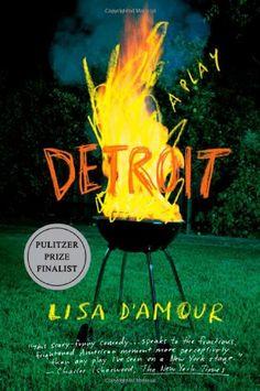 Detroit by Lisa D'Amour