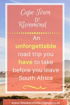 Kleinmond, South Africa, is a relatively short drive away from Cape Town. And when it comes to road trips, the natural beauty surrounding this small town as well as the drive there makes for an amazing road trip.