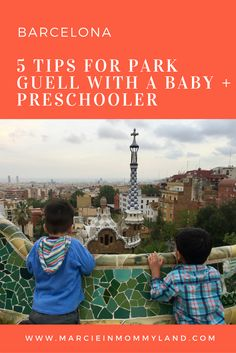 Heading to Barcelona with a baby, toddler or preschooler? Check out my 5 tips for Park Guell. Click to read more or pin to save for later. www.marcieinmommyland.com #barcelona #travelwithkids