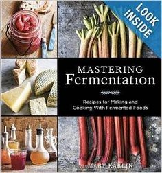Although fermentation has an ancient history, fermented foods are currently experiencing a renaissance: kombucha, kefir, sauerkraut, and other potent ferm Probiotic Foods, Fermented Foods, Cooking Tips, Cooking Recipes, Cooking Games, Food Tips, Kefir Recipes, Cheese Recipes, Easy Cooking