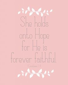 FREE Printable. She Holds Onto Hope For He is Forever Faithful. from These Happy Times.