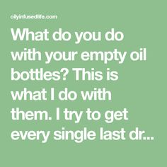 What do you do with your empty oil bottles? This is what I do with them. I try to get every single last drop! I love flavored toothpicks, but most of the time I make them up and put them in the Hub…