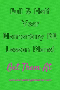 Full OR Half Year of Elementary PE Lesson Plans. Never write another lesson plan again! 40 Weeks - that's 200 Days of PE Activities already planned out for you and your students!! Enjoy Your School Year! :)