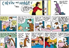 THE DAILY CALVIN: Calvin and Hobbes, October 30, 1988 - BLECHH! You're filthy! ...Didn't you hear me take my bath?? See? My towel is wet! See? See? ...I want my quarter back. ...Forget it. It's as good as spent.