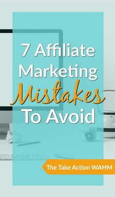 Affiliate Marketing Mistakes to Avoid