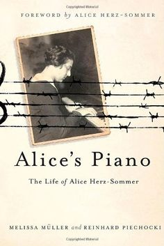Alice's Piano: The Life of Alice Herz-Sommer by Melissa Müller et al., http://www.amazon.com/dp/1250007410/ref=cm_sw_r_pi_dp_8L7Kub1VHTFEM