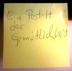 Ein Post-It der Gemütlichkeit