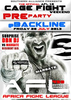The AFL is Coming to the South Coast - Uvongo Town Hall - Come Show your Support at The Pre-Party - This Friday - Secret Durban Dj vs Margate Djs - Its the Fight before the Night - Ticket Give Aways For the Fight Night - Mad Drink Specials All Night - Nuff Said! Pre Party, Drink Specials, Fight Night, Party Poster, Town Hall, Ticket, Dj, Coast, Friday