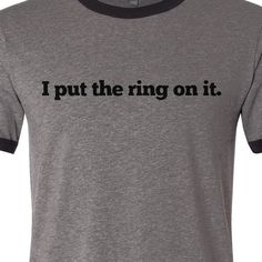 Haha this is almost as good as the game over groom shirt... @Christina Childress Del Rio, this would be funny to make/buy for Phil :)