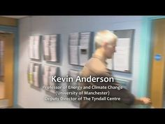 """Tyndall Centre Deputy Director, Dr Kevin Anderson: """"No"""" to Fracking"""