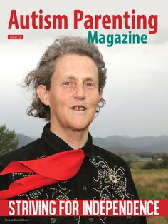 Autism Parenting Magazine Issue 32 - Striving for Independence Featuring: +Helping Your Autistic Child Soar — An Exclusive Interview with Temple Grandin +To the Girls Who Mocked My Son in the Mall +The Els Center Of Excellence: State-of-the-Art Autism Center on Track for Completion this Summer +Love at First Sight - Making Romance Work When on the Spectrum +Many more. Buy now at http://www.autismparentingmagazine.com/issue-32-striving-for-independence/