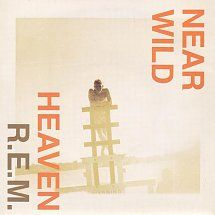 45cat - R.E.M. - Near Wild Heaven (LP Version) / Pop Song '89 (Live Acoustic Version) - Warner Bros. - UK - W 0055