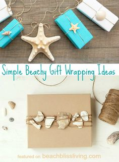 Simple Decorative Beach Gift Wrapping Ideas with Shells, Brown Paper and Twine: http://beachblissliving.com/simple-gift-wrapping-ideas-brown-paper-twine-shells/