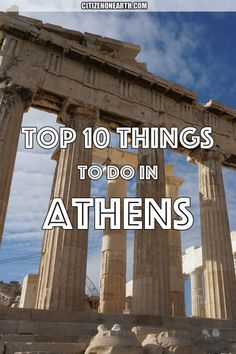 Top 10 things to do in Athens Greece