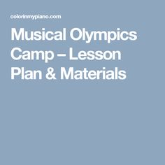 Musical Olympics Camp – Lesson Plan & Materials