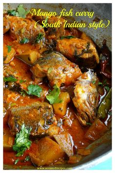 The most awesome learn to fish. Raw Mango Recipes Indian, Indian Food Recipes, Healthy Recipes, Healthy Food, Mango Chicken Curry, Mango Curry, White Fish Recipes, Fish Curry