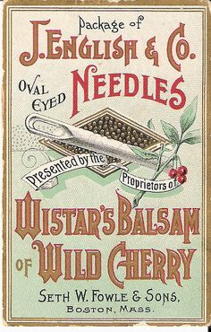 Victorian Trade Card Wistars Balsam Vintage package for J.English & Co. needles print out in miniature and slip into sewing basket Vintage Packaging, Vintage Labels, Vintage Ephemera, Vintage Cards, Vintage Paper, Vintage Sewing Notions, Vintage Sewing Machines, Vintage Sewing Patterns, Vintage Prints