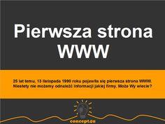 25 lat temu, 13 listopada 1990 roku pojawiła się pierwsza strona WWW.