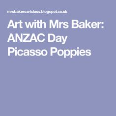 Art with Mrs Baker: ANZAC Day Picasso Poppies