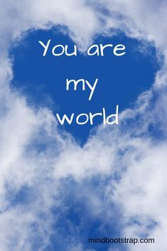 Best Romantic Quotes That Express Your Love You are my world. Love Quotes For Her, Romantic Quotes For Her, Life Quotes Love, Cute Love Quotes, Love Yourself Quotes, Love Poems, My World Quotes, Trust Quotes, Comedy Quotes