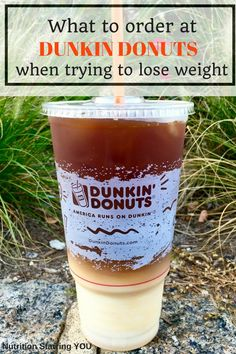 You CAN mix convenience with healthy eating: learn what to order at Dunkin Donuts when trying to lose weight. Watch for added sugars and fake health foods! @LaurenPincusRD
