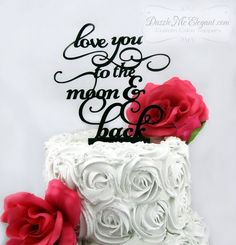 http://dazzlemeelegant.com Love You To The Moon Wedding Cake Topper #wedding #caketopper