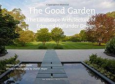 The Good Garden: The Landscape Architecture of Edmund Hollander Design by Edmund Hollander http://www.amazon.com/dp/1580934153/ref=cm_sw_r_pi_dp_.BaXwb1V36158