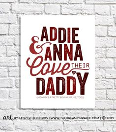 Your kids love their daddy and this personalized art print will serve as a constant reminder (sooo cute for his office) of their love for him!
