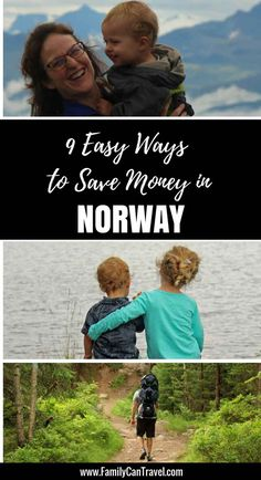 9 Easy Ways to Save Money in Norway. Click to read more at www.FamilyCanTravel.com | Family Travel | Travel with kids | Toddler Travel | #oslo #norway #familytravel #travelwithchildren