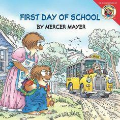 First Day of School (Little Critter Series by Mercer Mayer)