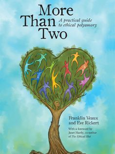 [Free eBook] More Than Two: A Practical Guide to Ethical Polyamory Author Franklin Veaux , Janet Hardy, et al.