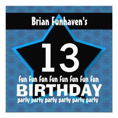 13th Birthday Party or Any Year Fun STAR V13B Custom InviteSee more:  Teen Birthday INVITATIONS: http://www.zazzle.com/jaclinart/gifts?cg=196319186511761985  Teen Birthday TEES: http://www.zazzle.com/jaclinart/gifts?ps=120&cg=196440535520435911