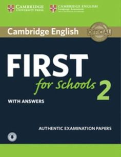 Cambridge English: First (FCE4S) for Schools 2 Self Study Pack with Answers x{0026} Audio Download