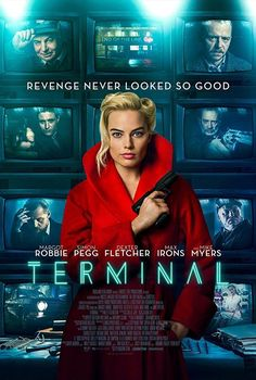Vaughn Stein's Terminal is a 2019 drama thriller film, about 2 hitmen on a mission for a employer and a paycheck. It stars Margot Robbie, Simon Pegg, Dexter Fletcher, Max Irons and Mike Myers. 2018 Movies, Hd Movies, Movies To Watch, Movies Online, Movie Tv, Movies Box, Movie Cast, Film Watch, Matthew Lewis