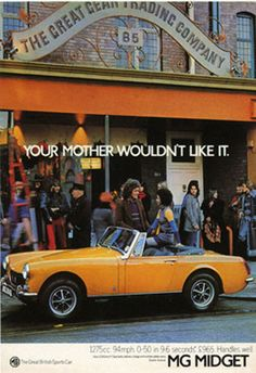 1972 MG Midget - Also owned one of these (in that same awful color). Man was it fun to drive! Paid $2,800.00 for it, brand new, and drove it out of through the showroom doors. Would rally it every weekend that I could. Started rusting out in the second year and let it go but had great times with it! Note: Actually my mom did like it!