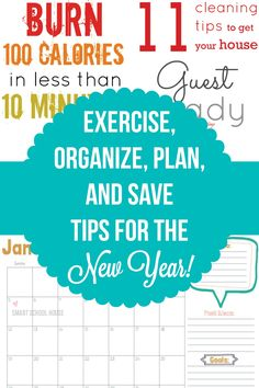 Have you thought about your goals for the New Year? I bet you have! Here are some useful tips to exercise, organize, plan and save for the New Year