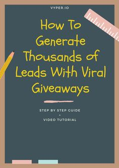 Learn how to generate thousands of leads for your business using viral giveaways! Cheaper than any other form of acquisition!