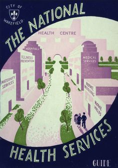 City of Wakefield NHS Guide book cover, 1948 - 1957  Catalogue reference: MH 134/6