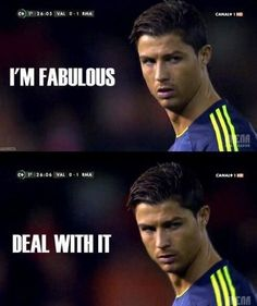 Yes , yes you are !! CR7