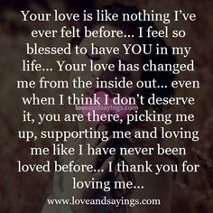 When I think I don't deserve it Love My Wife Quotes, Missing You Quotes For Him, Qoutes About Love, Love Quotes For Boyfriend, Quotes About Love And Relationships, Love Yourself Quotes, Relationship Quotes, Flirty Quotes, Cute Quotes