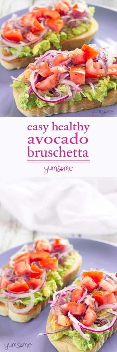 My healthy avocado bruschetta makes for a delicious breakfast, lunch, or supper. It's super-quick, and you can prepare the toppings while the toast is cooking. | yumsome.com