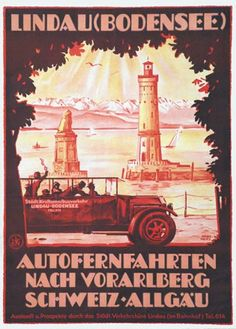 Lindau (Bodensee). Autofernfahrten nach Vorarlberg, Schweiz, Allgäu. Plakat von Hans Merz. 1925.